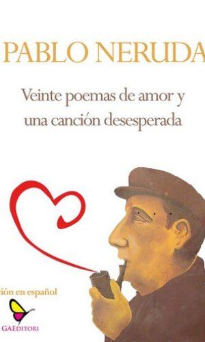 veinte-poemas-de-amor-y-una-cancion-desesperada-8